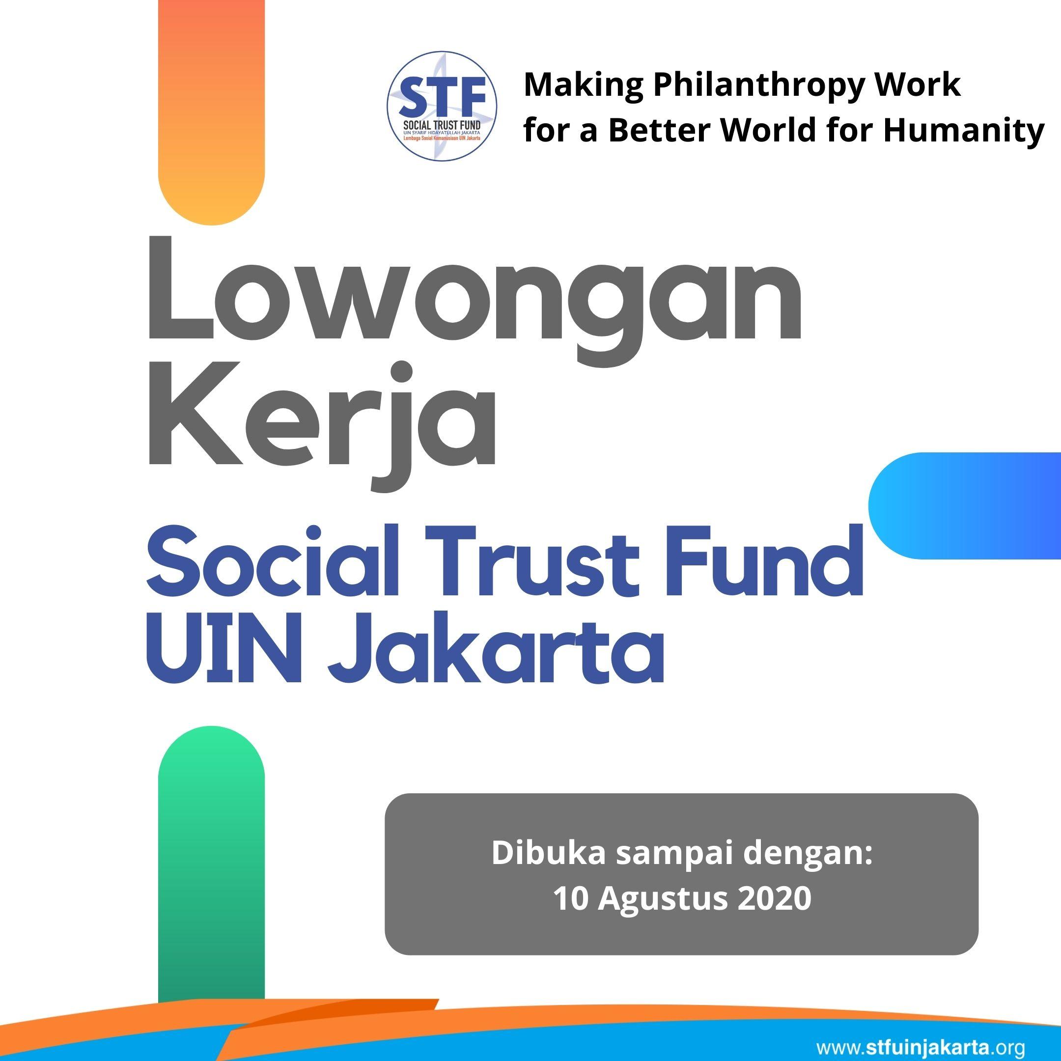 Lowongan Kerja Social Trust Fund Agustus 2020 Stf Uin Jakarta